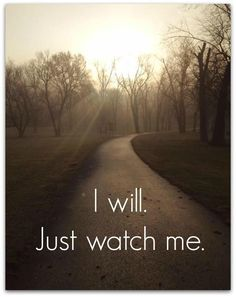 I will. Just watch me.
