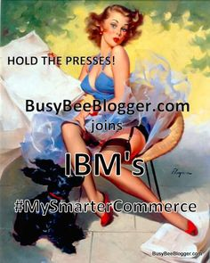 Busy Bee Blogger Joins IBM's #MySmarterCommerce elvgren hold everything news paper pinup #technology