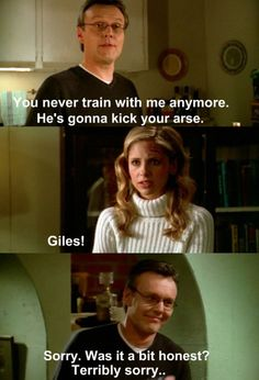 BTVS - 4x20 The Yoko Factor - LOVE. Giles was hilarious as ' the funny drunk""