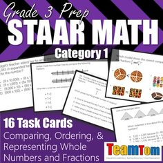 Math STAAR Task Cards. Comparing, Ordering, and Representing Whole Number and Fractions. These new task cards are on sale for the first 10 buyers who repin this. 99 cents for 16 task cards! Repin and visit now to claim this offer.