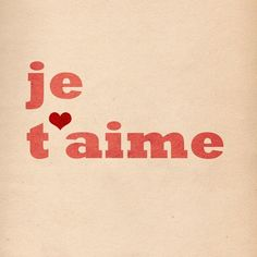 Je T'aime (I Love You) - 11 x 14 Archival Print