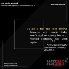 One of the few certainties in digital marketing is change. So, you can't become complacent. But you also should count out previous successes. It's a test and learn the world. HSP Media Network (Media Marketing Service Provider Company) #tuesdayvibes #tuesdaythoughts #marketingthoughts #thoughtsoftheDay #marketing #tuesday #tuesdaymotivational #bulksms #smsmarketing #marketingquote #hspsms #hspmedianetwork #risk #testing #work Marketing Quotes, Media Marketing, Digital Marketing, Work Tomorrow, Take Risks, Tuesday, Count, It Works, Success