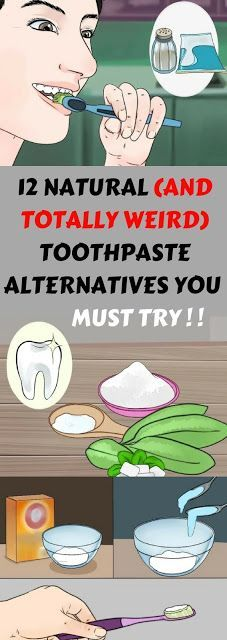 Here Are 12 Natural & Totally Weird Toothpaste Alternatives You Must Try!!! ~ KrobKnea