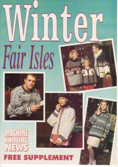 Winter Fair Isles - Machine Knitting News Supplement - for adults and children