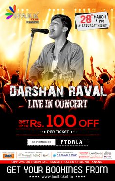 India's Raw Star fame Darshan Raval is going Live at Sanket ground, Anand   March 28th. http://fastticket.in/event/darshan-raval-anand