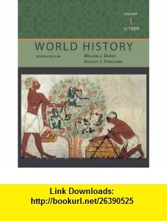 World History, Volume I To 1800 (9781111831660) William J. Duiker, Jackson J. Spielvogel , ISBN-10: 1111831661  , ISBN-13: 978-1111831660 ,  , tutorials , pdf , ebook , torrent , downloads , rapidshare , filesonic , hotfile , megaupload , fileserve