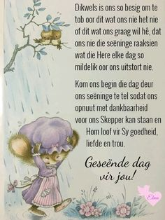 Good Morning Messages, Good Morning Greetings, Good Morning Wishes, Good Morning Quotes, Lekker Dag, Evening Greetings, Afrikaanse Quotes, Goeie Nag, Goeie More