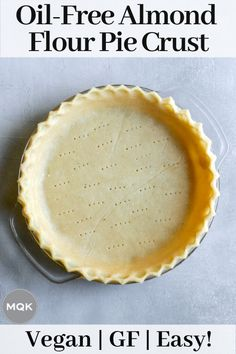 Seriously mind-blowing vegan pie crust that's also gluten-free, oil-free, and so easy to make! Use it for sweet and savory pies and tarts. Almond Flour Pie Crust, Vegan Pie Crust, Easy Pie Crust, Gluten Free Pie Crust, Vegan Gluten Free, Healthy Vegan Desserts, Vegan Dessert Recipes, Whole Food Recipes, Healthy Pizza