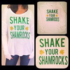 St Patrick's Day Shirt  Shake your Shamrocks  by TwoHauteMums