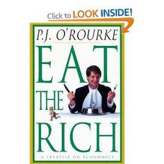 P.J. O' Rourke - Eat the Rich