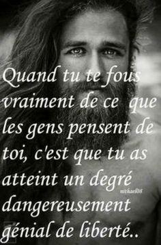 #pense #fous #vraiment #gens #atteint #degre #danger #genial #liberte #citation