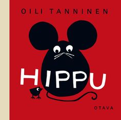 It might be nearly 50 years old, but Hippu by Oili Tanninen (Tate Publishing, RRP looks as if it were written yesterday. It's the tale of a kindly mouse, Hippu, who takes ina homele… Homeless Dogs, Little Library, Cut Out Shapes, Thing 1, Electronic Gifts, Children's Literature, Dog Names, Drawing, Childrens Books