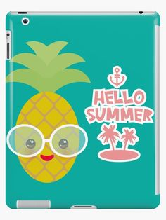 Hello Summer cute funny kawaii pineapple with sunglasses by EkaterinaP