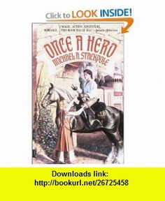 Once a Hero (9780553762792) Michael A. Stackpole , ISBN-10: 0553762796  , ISBN-13: 978-0553762792 ,  , tutorials , pdf , ebook , torrent , downloads , rapidshare , filesonic , hotfile , megaupload , fileserve