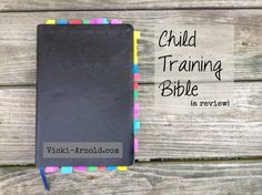 The Child Training Bible {a review} + a giveaway!