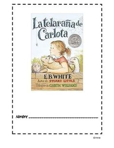 Charlotte's Web/ La telaraña de Carlota : Novel Study in Spanish