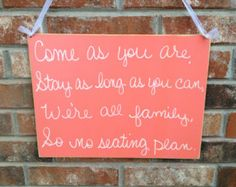 Distressed Coral And White Come As You Are No Seating Plan Sign Coral  Wedding Decor