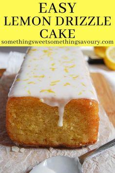 Easy Sponge Cake Recipe, Sponge Cake Recipes, Best Cake Recipes, Dessert Recipes, Dinner Recipes, Best Lemon Drizzle Cake, Lemon Loaf Cake, Easy Lemon Cake, Lemon Desserts