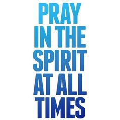 Pray in The Spirit | Quote