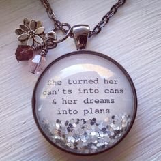 """Personalized jewelry, """"She turned her cants into cans & dreams into plans"""" personalized necklace, inspirational quote necklace, divorce gift - افكار - Epoxy Good Luck Necklace, Evil Eye Necklace, Moon Necklace, Jewelry Crafts, Handmade Jewelry, Resin Crafts, Resin Art, Jewelery, Jewelry Necklaces"""