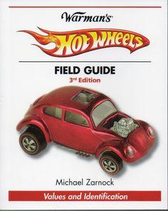 Warman's Hot Wheels Field Guide 3rd Edition by Michael Zarnock - Purchase your autographed copy at www.MikeZarnock.com #hotwheels #mattel #toys #hotrod