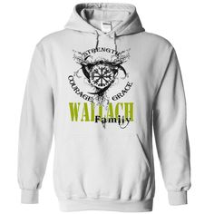WALLACH Family - Strength Courage Grace, Order Here ==> https://www.sunfrog.com/Names/WALLACH-Family--Strength-Courage-Grace-saruabtfmc-White-50735269-Hoodie.html?9410 #birthdaygifts #xmasgifts #christmasgifts