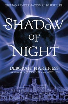 Shadow of Night (All Souls Trilogy 2) By Deborah Harkness. 9780755384754