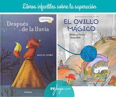 Libros para niños sobre la superación Projects To Try, Preschool, Teacher, Illustration, Books, Baby, Relax, Children's Library, Children's Literature