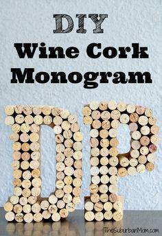 DIY Wine Cork Monogram Craft - Rustic home decor or gift idea. Wine Cork Monogram, Wine Cork Letters, Wine Cork Art, Wine Corks, Diy Monogram, Wine Cork Table, Wine Craft, Wine Cork Crafts, Wine Bottle Crafts