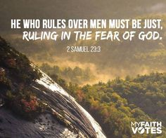 """""""The God of Israel said, the Rock of Israel spake to me, He that ruleth over men must be just, ruling in the fear of God. Personal Qualities, Effective Leadership, 2 Samuel, That One Person, Old Testament, The Rock, Good News, Israel, Im Not Perfect"""