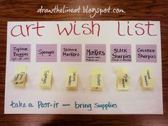 Getting supplies for your classroom: back to school night wish list uses labeled post its that parents can take