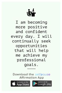 A simple way to choose, listen to and create positive affirmation all in one place.  Get the Selfpause app to listen to thousands of affirmations and record your own. #careeraffirmation #jobaffirmation #affirmations #careergoals Career Affirmations, Positive Affirmations, Professional Goals, Career Goals, Help Me, Simple Way, Confidence, Interview, Positivity