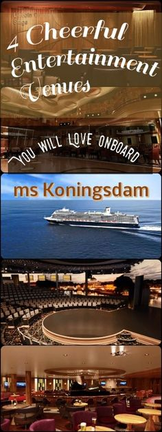 4 Cheerful Entertainment Venues You will Love Onboard Holland America Line's ms Koningsdam Cruise Ship