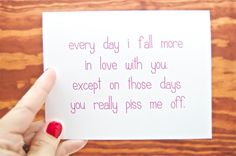 Funny Anniversary Card - Every Day I Fall More in Love With You.  Funny Love Card.