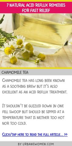 7 natural acid reflux remedies for fast relief - Chamomile tea #NaturalAcidRefluxRemedies