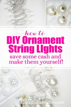 How to make DIY Ornament String Lights - make these for half the cost of Anthropologie or other stores. They are so pretty! Diy And Crafts Sewing, Diy Crafts, Christmas Holidays, Christmas Crafts, Homemade Christmas, Christmas Ideas, Christmas Ornaments, Christmas Light Installation, Christmas String Lights
