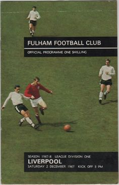 Football Programme - Fulham v Liverpool, 1967/68 season