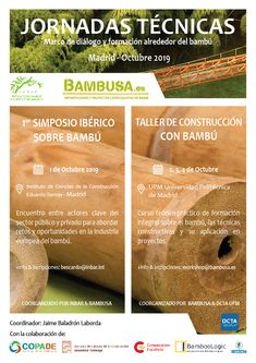 Inscripción abierta al Primer simposio Iberico sobre Bambú y Workshop de construcción con Bambú.  Hasta el 30 de Agosto puedes inscribirte al workshop a precio reducido de 120€.   ///  Open registration for the First Iberian Symposium on Bamboo and Bamboo Construction Workshop.  Until August 30th you can register for the workshop at a reduced price of 120€.