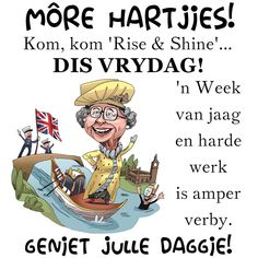 Goeie Nag, Goeie More, Afrikaans Quotes, Friday Humor, Day Wishes, Good Morning Quotes, Happy Quotes, Qoutes, Poems