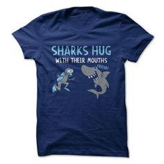 Sharks Hug With Their Mouths T Shirts, Hoodie