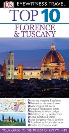 Top 10 Florence and Tuscany (Eyewitness Top 10 Travel Guides) by Reid Bramblett. $10.82. Publication: February 21, 2011. Publisher: DK Travel (February 21, 2011)