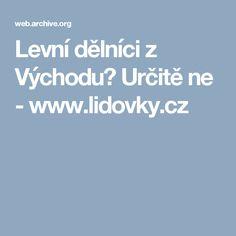 Levní dělníci z Východu? Určitě ne - www.lidovky.cz