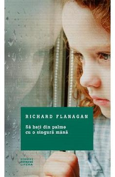 Sa bati din palme cu o singura mana - Richard Flanagan Roman, Reading Lists, Books To Read, Movies, Movie Posters, Aussies, Literatura, Playlists, Films