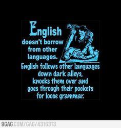 English Doesn't Borrow!