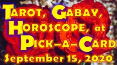 Tarot, Gabay, Horoscope, at Pick-a-Card for September 15, 2020, Tuesday ... Daily Horoscope, Tarot, Tuesday, September, Neon Signs, Tarot Cards