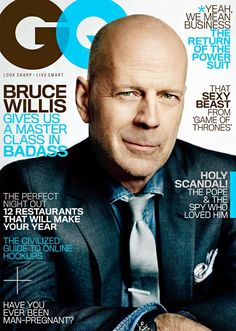 bruce willis ....I would drink your bath water >:)