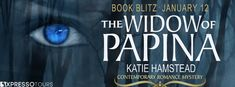 Book Blitz: Widow of Papina By Katie Hamstead - Teasers - Giveaway!