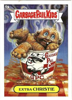 """will hung garbage pail kids 