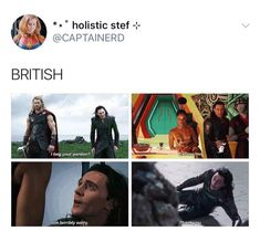 Loki being British. Loki your Tom is showing Funny Marvel Memes, Marvel Jokes, Dc Memes, Avengers Memes, Funny Memes, Hilarious, Marvel Avengers, Marvel Comics, Marvel Heroes