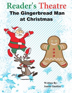 A free 4 page, 7 part reader's theatre script of the Gingerbread Man with a Santa theme. Mrs. Claus makes a gingerbread man but he runs away. He is chased by Santa, a reindeer, and an elf. Finally a polar bear eats him up. Written especially for K-2 students. FREE